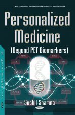 Personalized Medicine (Beyond PET Biomarkers)