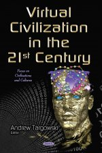 Virtual Civilization in the 21st Century