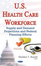 U.S. Health Care Workforce