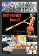 Indigenous Recall  (Vol. 1, Lipstick and War Crimes Series)