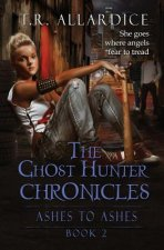 The Ghost Hunter Chronicles (Pt. 2)