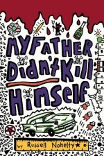 My Father Didn't Kill Himself - PAPERBACK