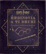 Harry Potter Hrdinovia a tí druhí
