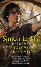 Simon Lewis Príbehy z tieňoloveckej akadémie