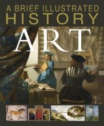 A Brief Illustrated History of Art