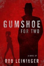 GUMSHOE FOR 2