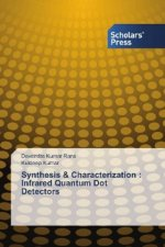 Synthesis & Characterization : Infrared Quantum Dot Detectors