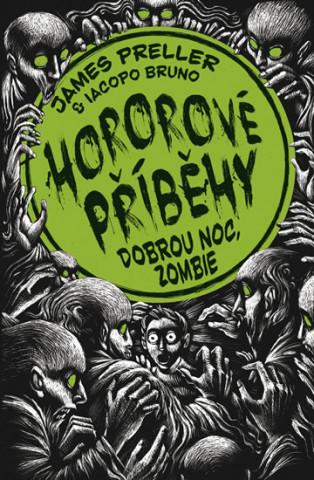 Hororové příběhy 3 Dobrou noc