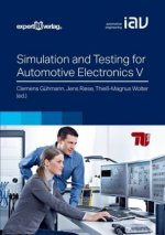 Simulation and Testing for Automotive Electronics V