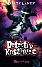 Detektív Kostlivec Beztvárni
