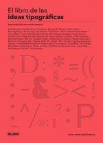 Libro de las ideas tipográficas: Inspiración de la mano de 50 maestros
