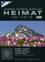Heimat 46° - 48° N, Winter / Frühling, 1 DVD. Vol.2