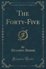 The Forty-Five, Vol. 2 (Classic Reprint)