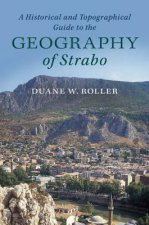 Historical and Topographical Guide to the Geography of Strabo