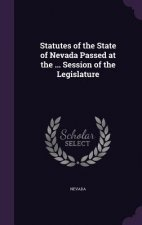 STATUTES OF THE STATE OF NEVADA PASSED A