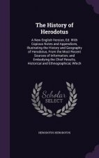 THE HISTORY OF HERODOTUS: A NEW ENGLISH
