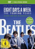 The Beatles: Eight Days a Week - The Touring Years, 1 DVD (Special Edition)