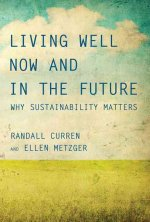 LIVING WELL NOW & IN THE FUTUR