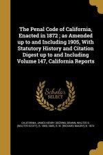 PENAL CODE OF CALIFORNIA ENACT