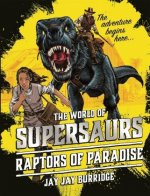Supersaurs 01: The Raptors of Paradise