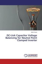 DC-Link Capacitor Voltage Balancing for Neutral Point Clamped Inverter