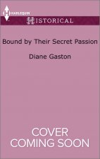 BOUND BY THEIR SECRET PASSION