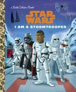 I AM A STORMTROOPER (STAR WARS