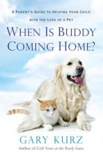 WHEN IS BUDDY COMING HOME