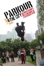 PARKOUR & THE CITY