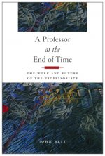 PROFESSOR AT THE END OF TIME