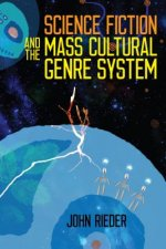 SCI FIC & THE MASS CULTURAL GE