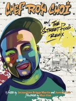CHEF ROY CHOI & THE STREET FOO
