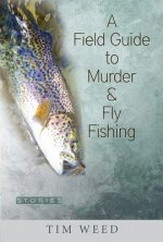 FGT MURDER & FLY FISHING