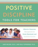 POSITIVE DISCIPLINE TOOLS FOR