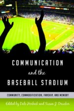 Communication and the Baseball Stadium