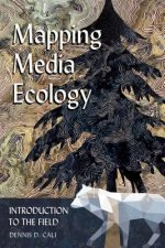 Mapping Media Ecology