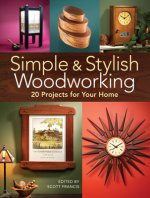 SIMPLE & STYLISH WOOD PROJECTS
