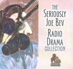 SERIOUSLY JOE BEV RADIO DRA 5D