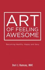 ART OF FEELING AWESOME