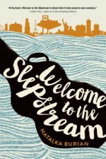 WELCOME TO THE SLIPSTREAM