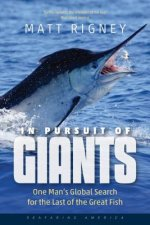IN PURSUIT OF GIANTS