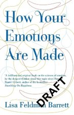 How Your Emotions Are Made