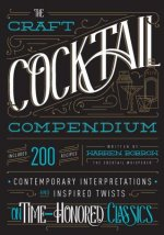 CRAFT COCKTAIL COMPENDIUM