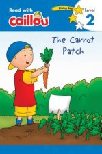 CAILLOU THE CARROT PATCH - REA