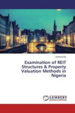 Examination of REIT Structures & Property Valuation Methods in Nigeria