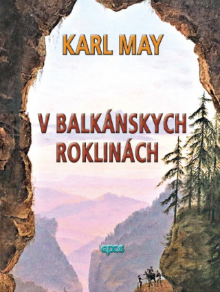 V balkánskych roklinách
