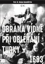 Obrana Vídně při obléhání Turky 1683
