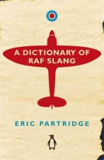 Dictionary of RAF Slang