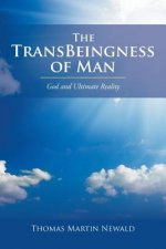 Transbeingness of Man
