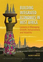 Building Integrated Economies in West Africa